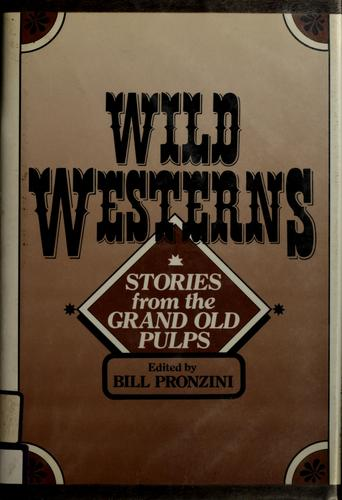 Wild westerns by Bill Pronzini