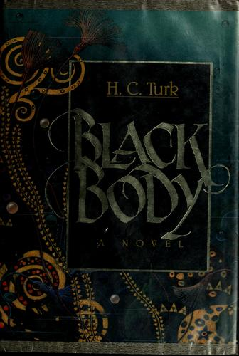 Black body by H. C. Turk