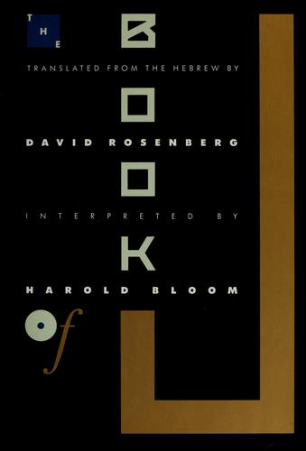 The book of J by Rosenberg, David, Harold Bloom