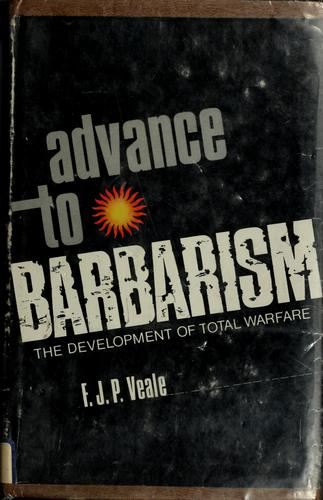 Advance to barbarism