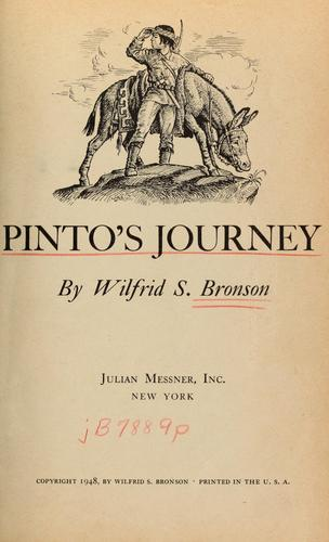 Pinto's journey by Wilfrid S. Bronson