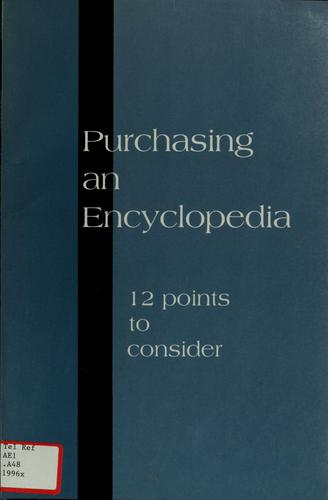 Purchasing an Encyclopedia by American Library Association, American Library Association. Reference Books Bulletin Editorial Board