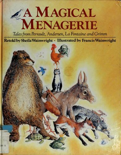 A Magical Menagerie by Sheila Wainwright