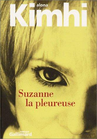 Suzanne la pleureuse by Alona Kimhi