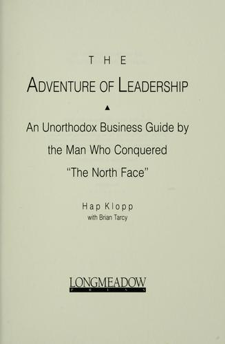 The adventure of leadership by Hap Klopp