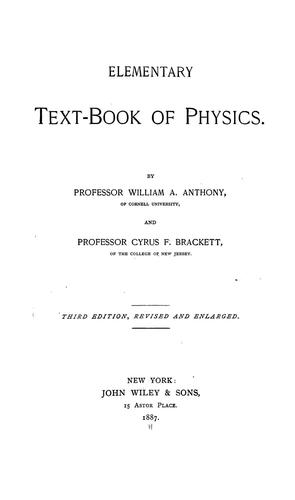 Elementary text-book of physics by William A. Anthony