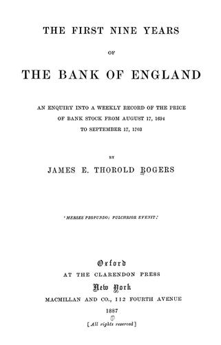 The first nine years of the Bank of England.