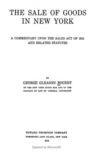 The sale of goods in New York by George Gleason Bogert
