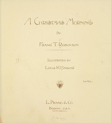 A Christmas morning by Frank T. Robinson