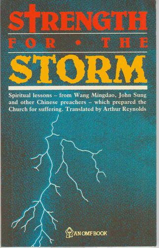 Strength for the Storm by Wang Mingdao,  John Sung, et al