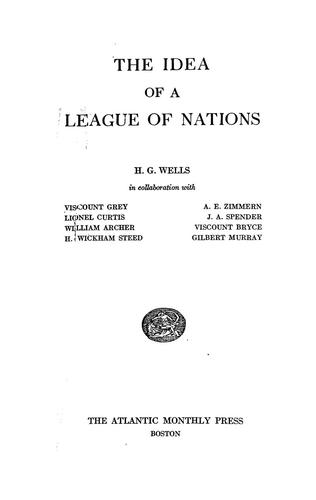 The idea of a League of Nations by H. G. Wells