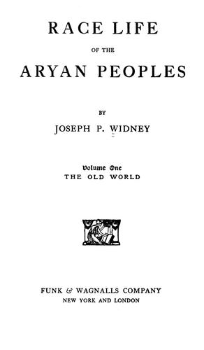Race life of the Aryan peoples by J. P. Widney