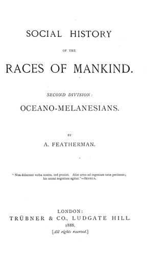 Social history of the races of mankind …