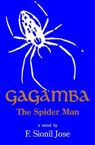 Gagamba, the spider man by F. Sionil José