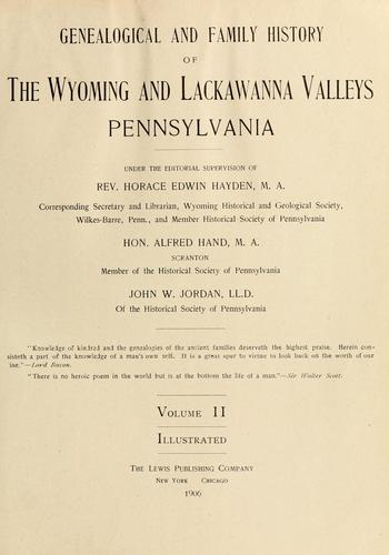 Genealogical and family history of the Wyoming and Lackawanna Valleys, Pennsylvania by Horace Edwin Hayden