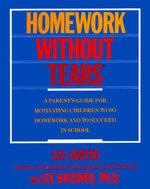 Lee Canter's homework without tears by Lee Canter