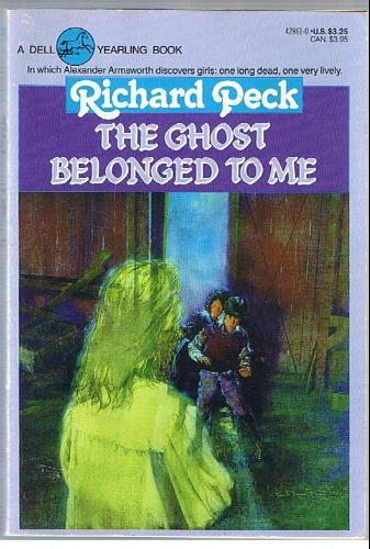 The ghost belonged to me by Richard Peck