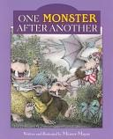 One Monster After Another (A Critter Kids Book) by Mercer Mayer
