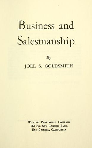 Business and salesmanship by Joel S. Goldsmith