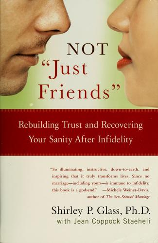 "Not ""just friends"" by Shirley P. Glass"