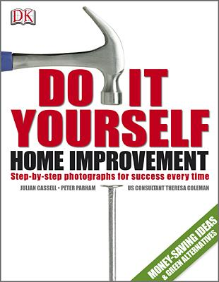 Do-it-yourself home improvement by Julian Cassell
