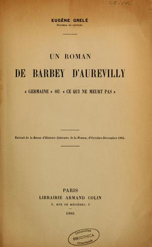 Un roman de Barbey d'Aurevilly by J. Barbey d'Aurevilly