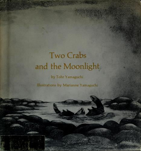 Two crabs and the moonlight by Tohr Yamaguchi