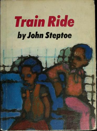 Train ride by John Steptoe