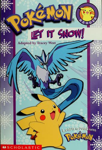 Let it snow! by Tracey West