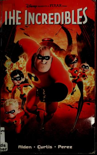The Incredibles by Paul Alden