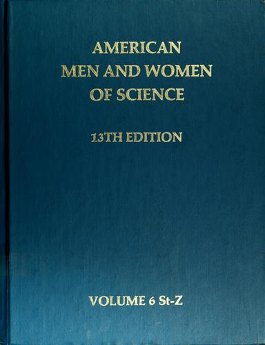 American men and women of science, 13th edition by Jaques Cattell Press