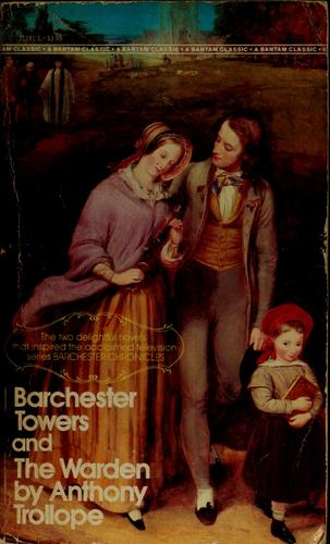 Barchester Towers, and the warden