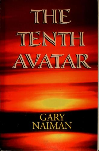 The tenth avatar by Gary Naiman