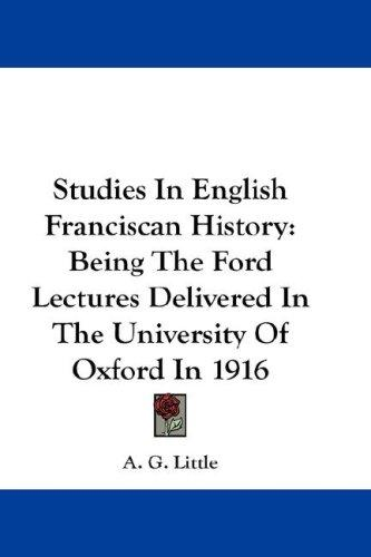 Studies In English Franciscan History
