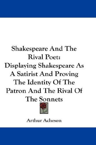 Shakespeare And The Rival Poet by Arthur Acheson