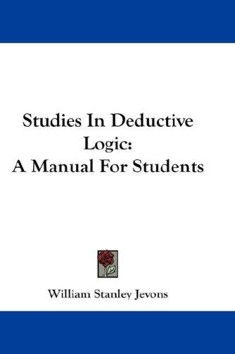 Studies in deductive logic by William Stanley Jevons