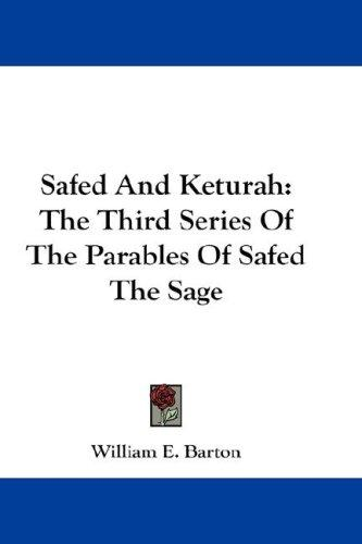 Safed And Keturah by William E. Barton