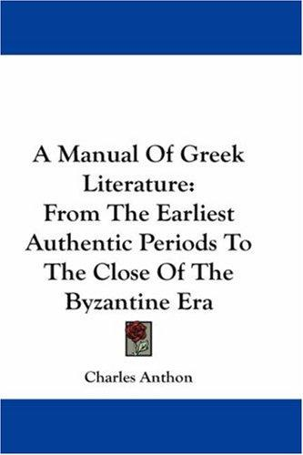A Manual Of Greek Literature