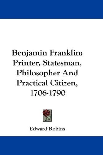 Benjamin Franklin by Edward Robins