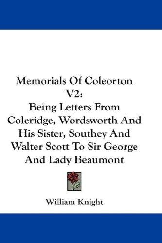 Memorials Of Coleorton V2 by William Knight