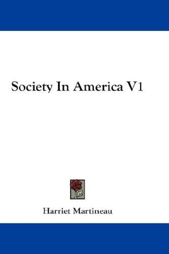 Society In America V1 by Martineau, Harriet