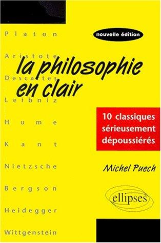 La Philosophie en clair by Michel Puech