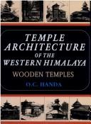 Temple Architecture of the Western Himalaya by O.C. Handa