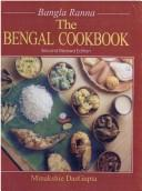 Bengal Cookbook by Minakshie Das Gupta