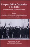 European Political Cooperation in the 1980s by Alfred Pijpers