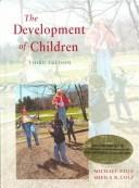 Readings on the development of children by edited by Mary Gauvain, Michael Cole.