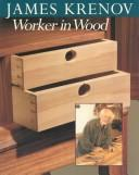 James Krenov, worker in wood.