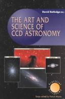 The art and science of CCD astronomy by David Ratledge