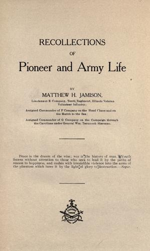 Recollections of pioneer and army life