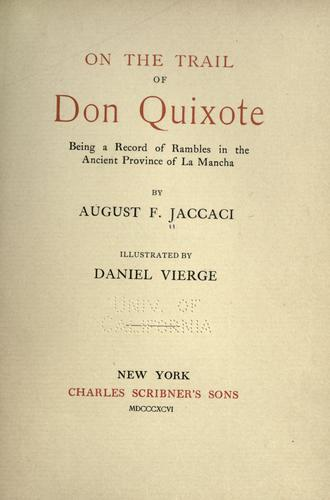 On the trail of Don Quixote by Augusto Floriano Jaccaci